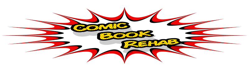 Comic Book Rehab
